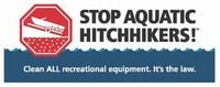 Stop Aquatic Hitchhikers Clean All Recreational Equipment. It's the Law.
